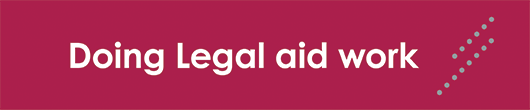 Doing legal aid work